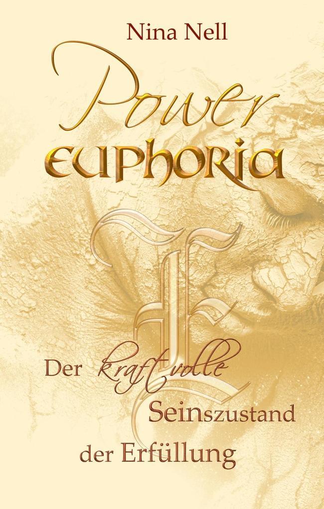 Power-Euphoria als eBook von Nina Nell