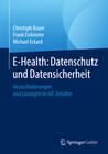 E-Health: Datenschutz und Datensicherheit