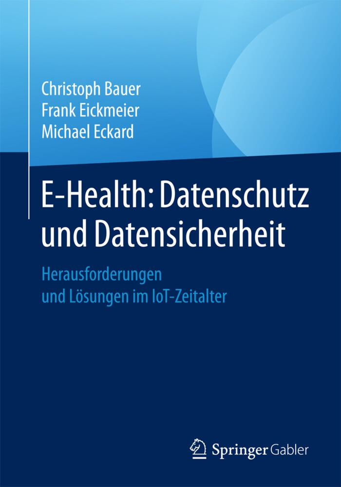 E-Health: Datenschutz und Datensicherheit als Buch