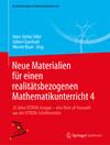 Neue Materialien für einen realitätsbezogenen Mathematikunterricht 4