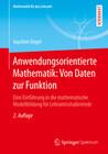 Anwendungsorientierte Mathematik: Von Daten zur Funktion