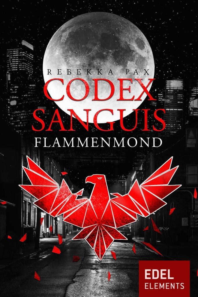 Codex Sanguis - Flammenmond als eBook