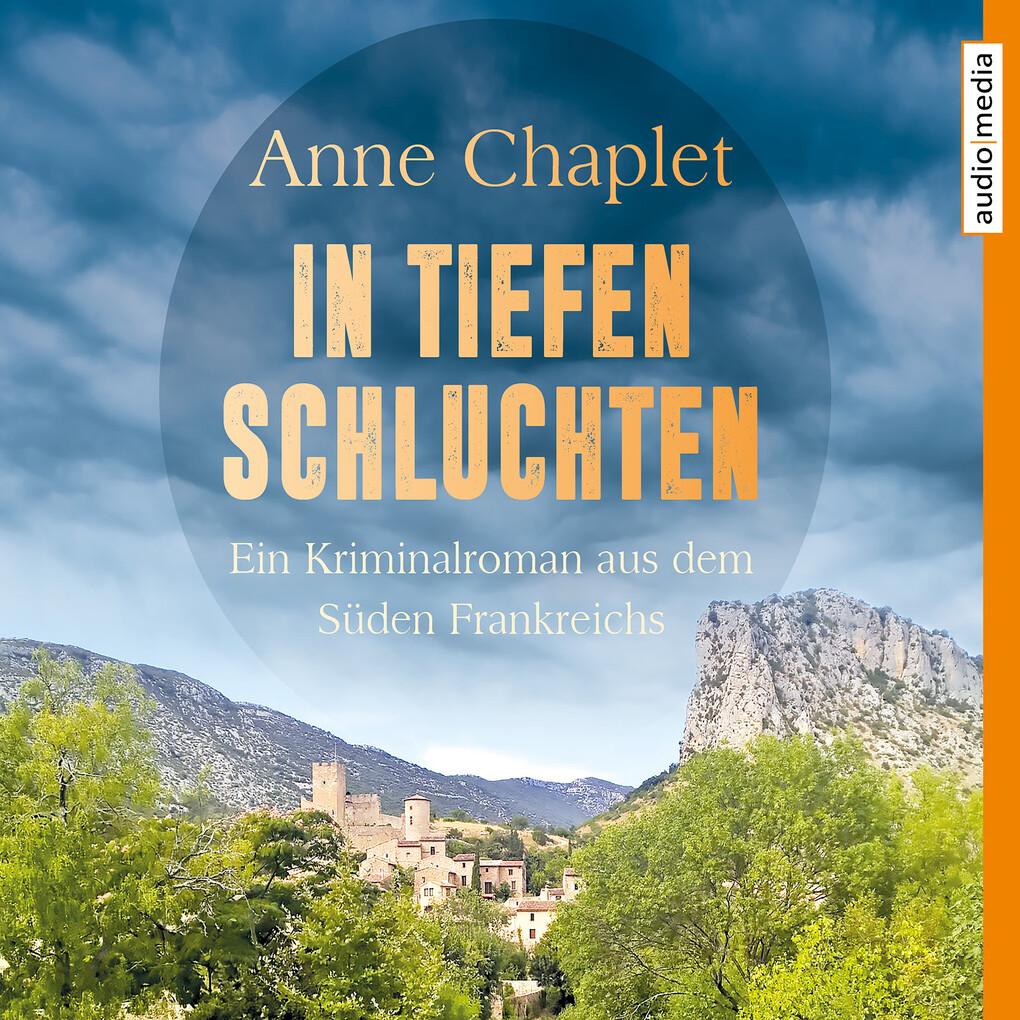 In tiefen Schluchten. Ein Kriminalroman aus dem Süden Frankreichs als Hörbuch Download