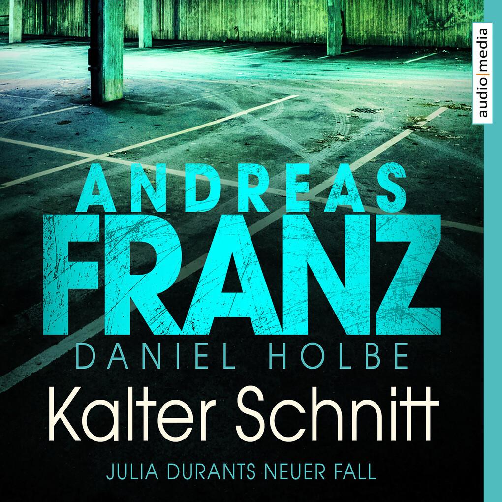 Kalter Schnitt als Hörbuch Download