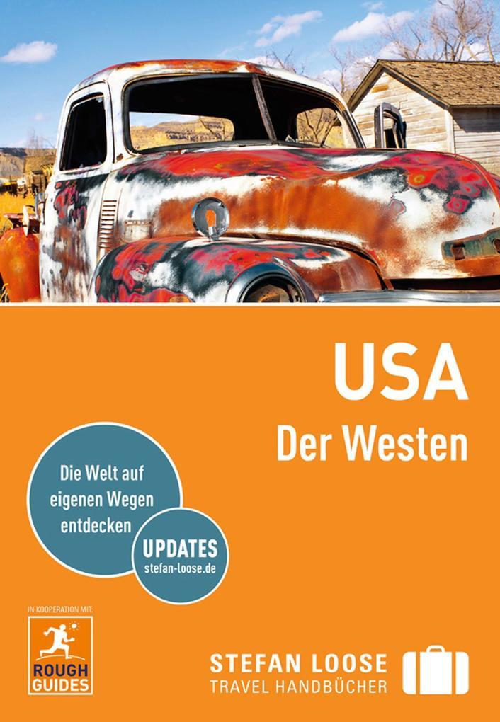 Stefan Loose Reiseführer USA, Der Westen als eBook
