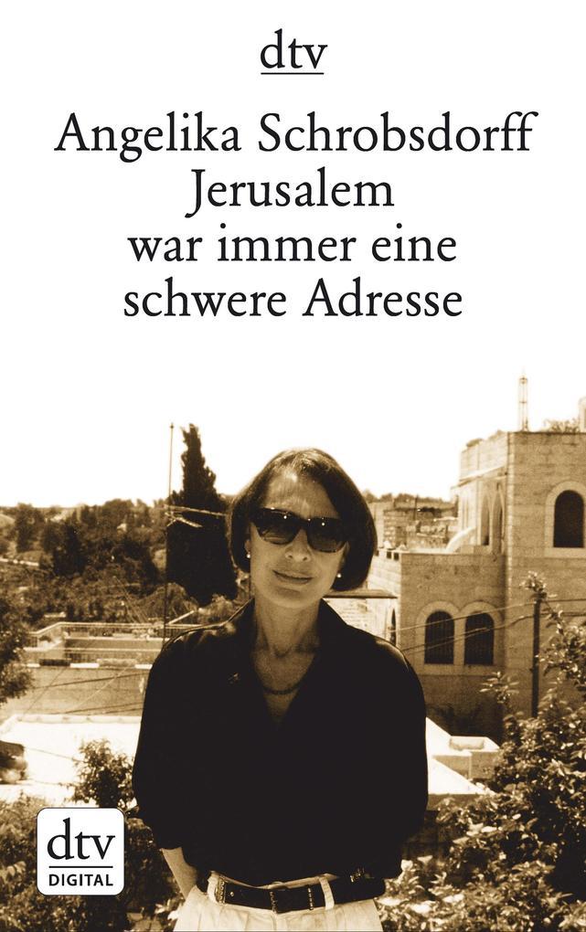 Jerusalem war immer eine schwere Adresse als eBook