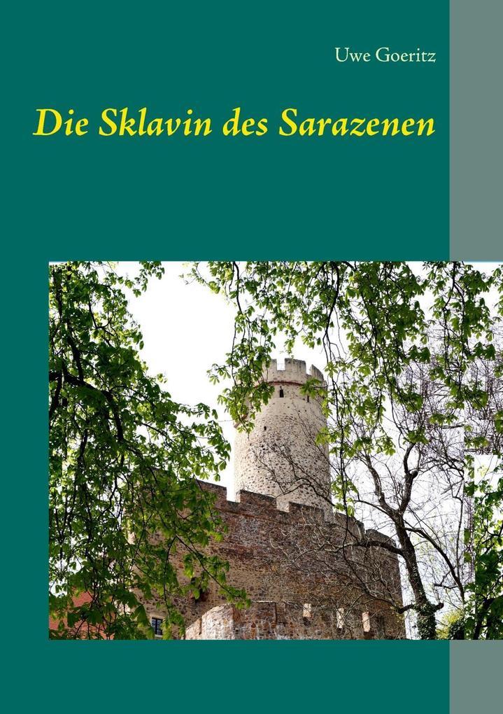 Die Sklavin des Sarazenen als eBook