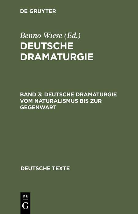 Deutsche Dramaturgie vom Naturalismus bis zur Gegenwart als eBook