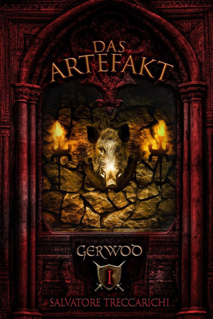 Gerwod I: Das Artefakt als eBook