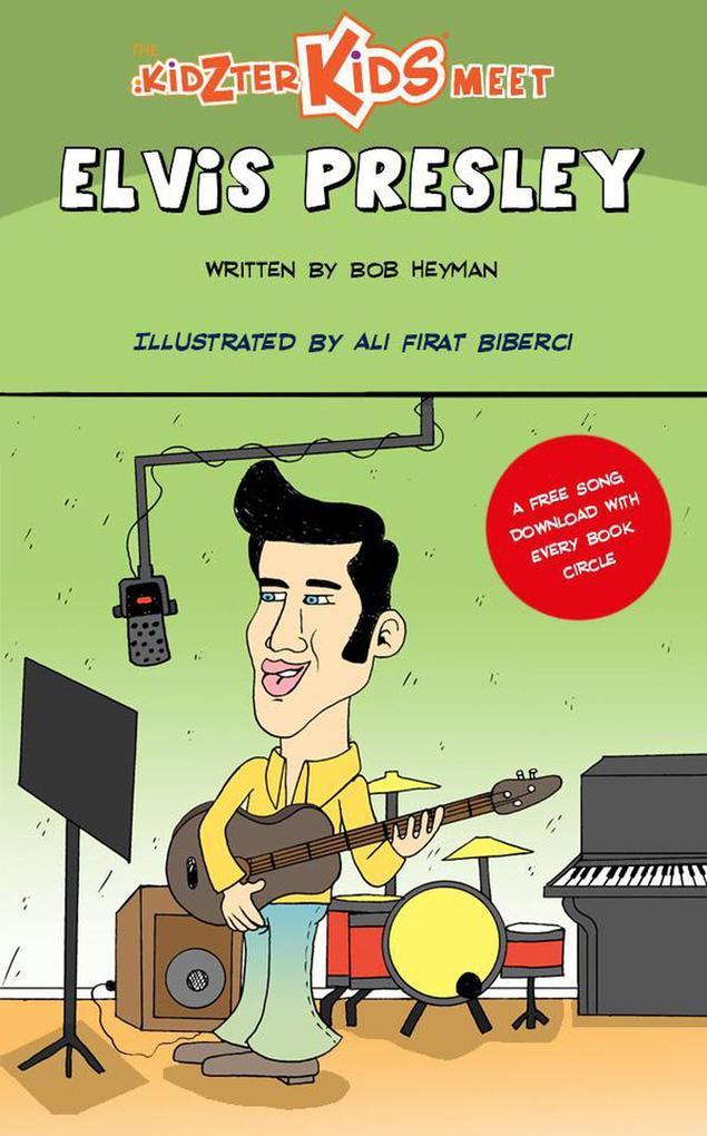 The Kidzter Kids Meet Elvis Presley (Kidzter Ki...