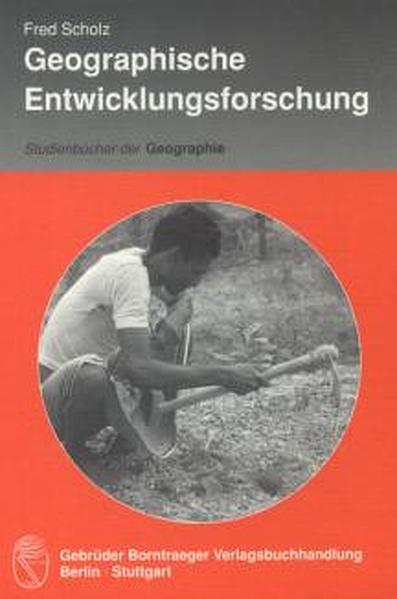 Geographische Entwicklungsforschung als Buch von Fred Scholz