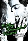 Filthy Beautiful Forever - Ein verlorenes Versprechen
