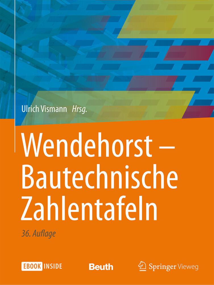 Wendehorst Bautechnische Zahlentafeln als Buch