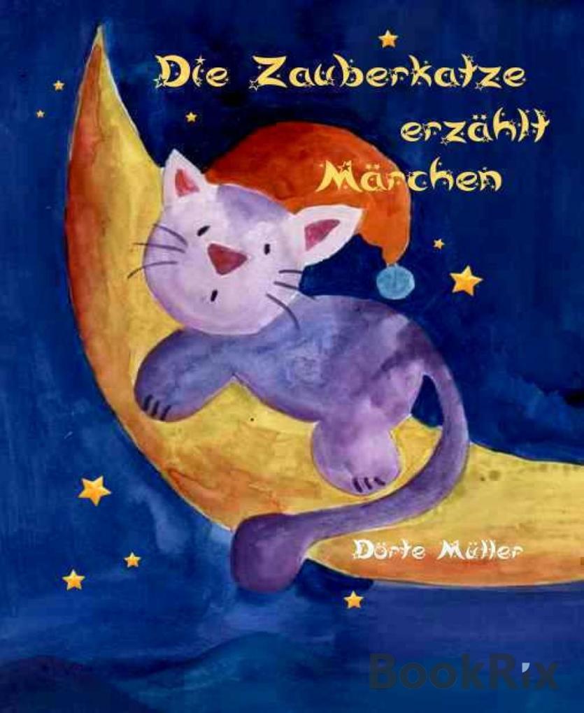 Die Zauberkatze erzählt Märchen als eBook epub