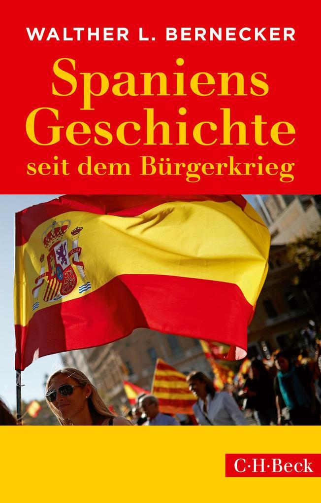 Spaniens Geschichte seit dem Bürgerkrieg als Taschenbuch