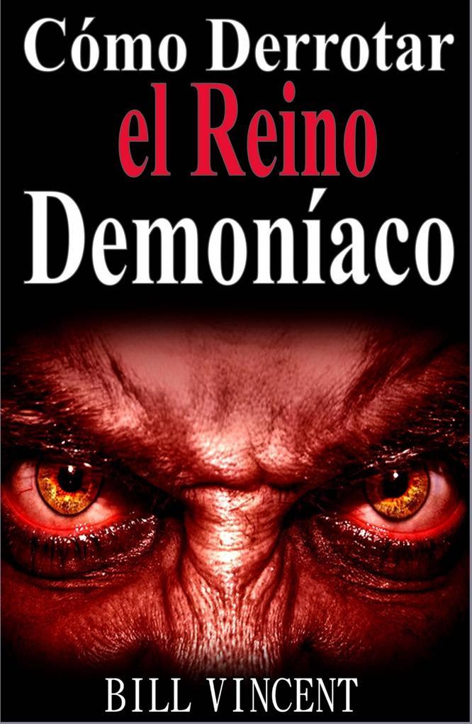 Cómo Derrotar el Reino Demoníaco als eBook von Bill Vincent - Revival Waves of Glory