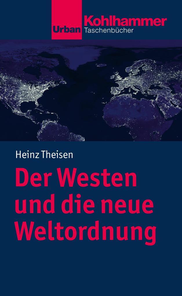 Der Westen und die neue Weltordnung als eBook