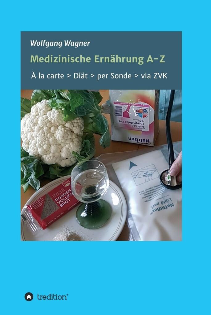 Medizinische Ernährung A - Z als eBook