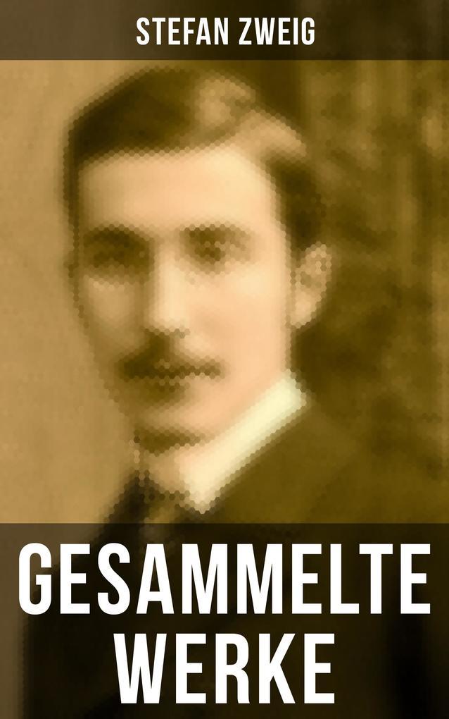 Gesammelte Werke von Stefan Zweig als eBook epub