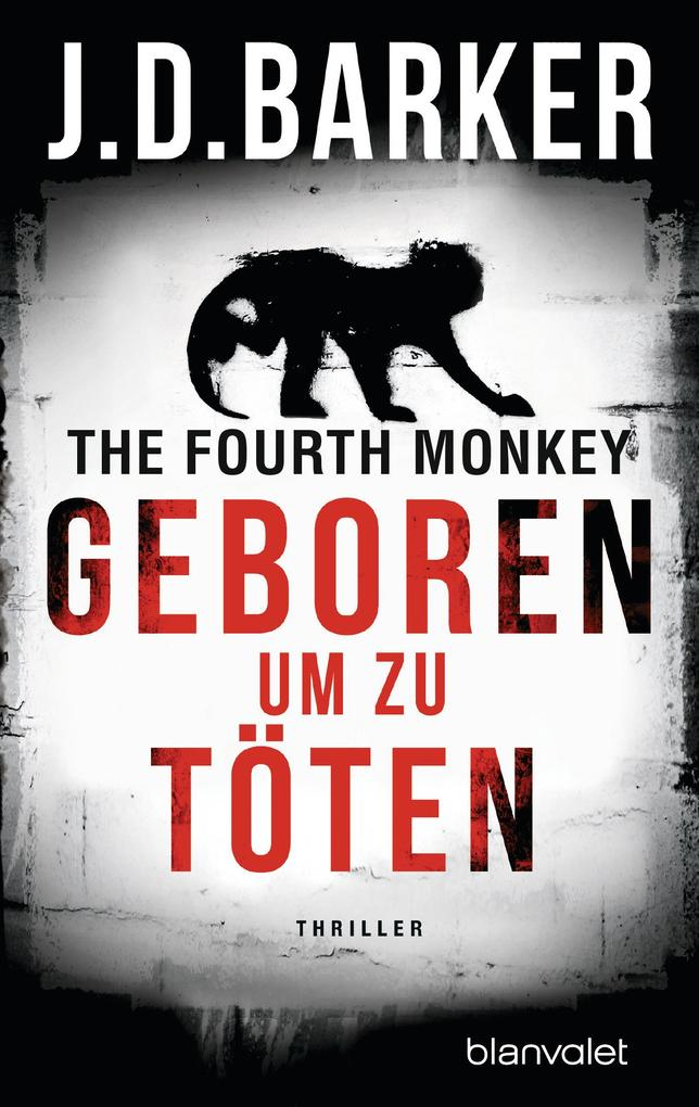 The Fourth Monkey - Geboren, um zu töten als eBook