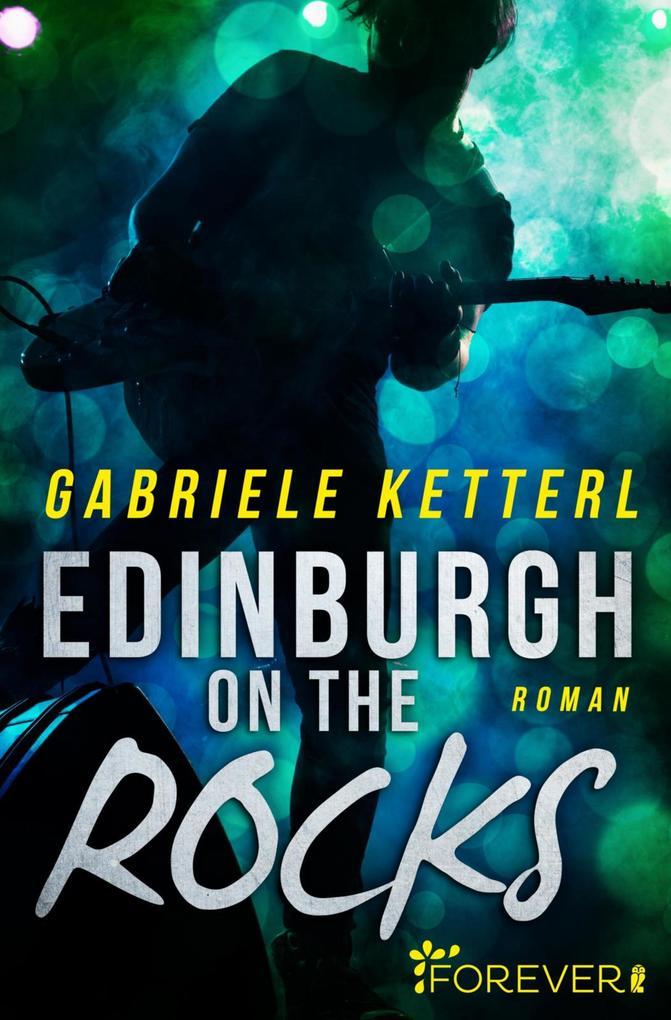 Edinburgh on the Rocks als eBook