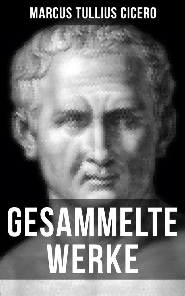 Gesammelte Werke von Cicero als eBook