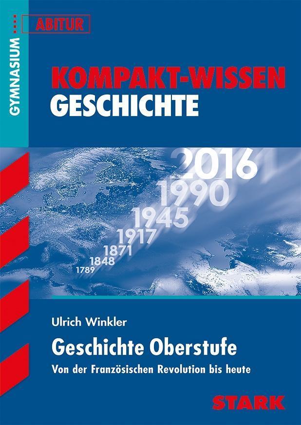 Kompakt-Wissen Gymnasium - Geschichte Oberstufe als Buch