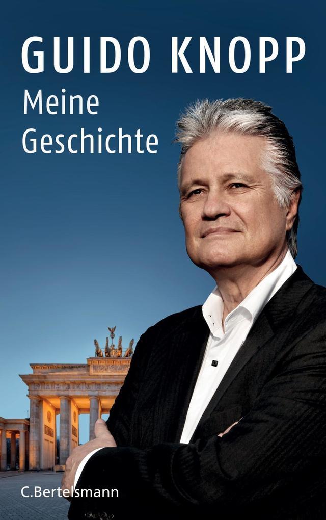 Meine Geschichte als Buch von Guido Knopp