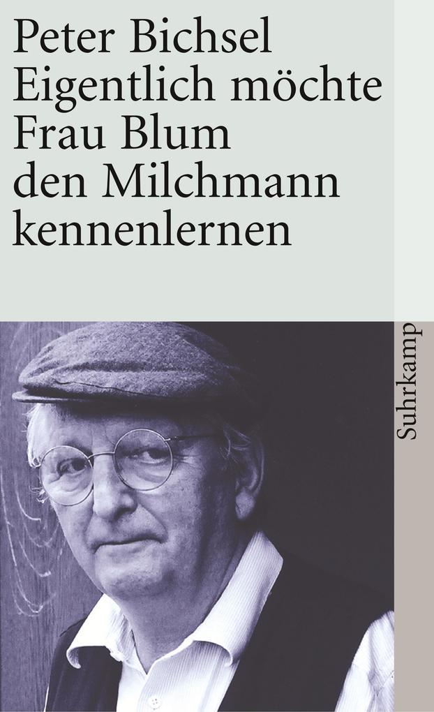 Eigentlich möchte Frau Blum den Milchmann kennenlernen als Taschenbuch