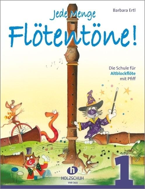 Jede Menge Flötentöne 1 als Buch