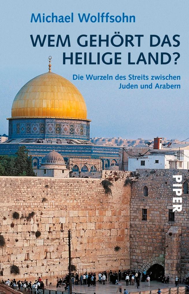 Wem gehört das Heilige Land? als eBook