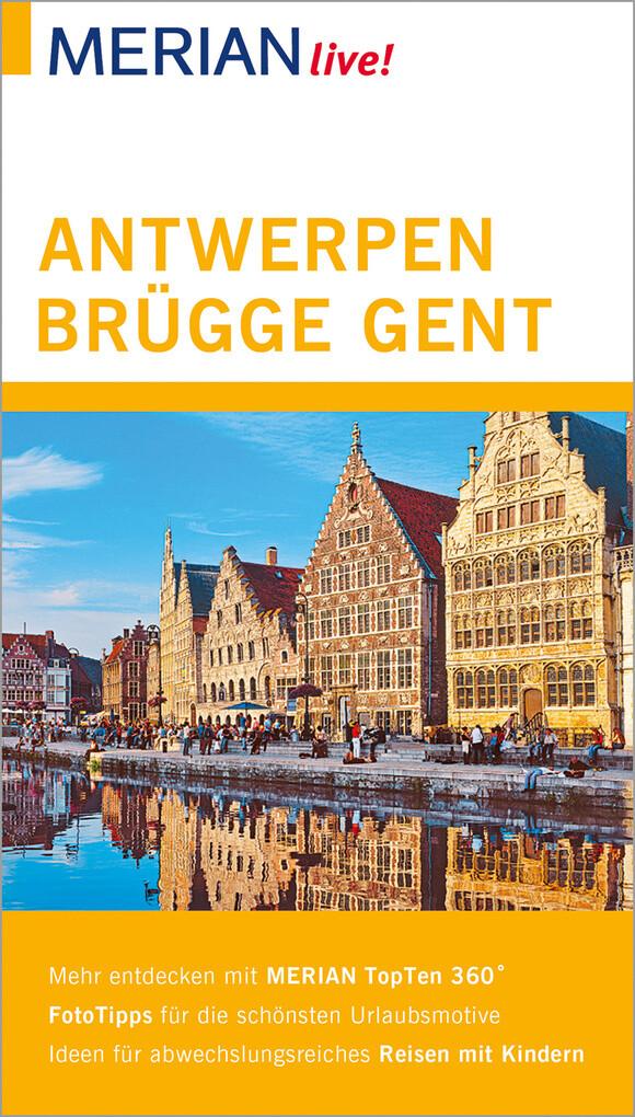 MERIAN live! Reiseführer Antwerpen, Brügge, Gent als eBook