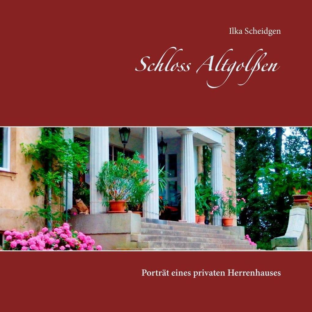 Schloss Altgolßen als eBook