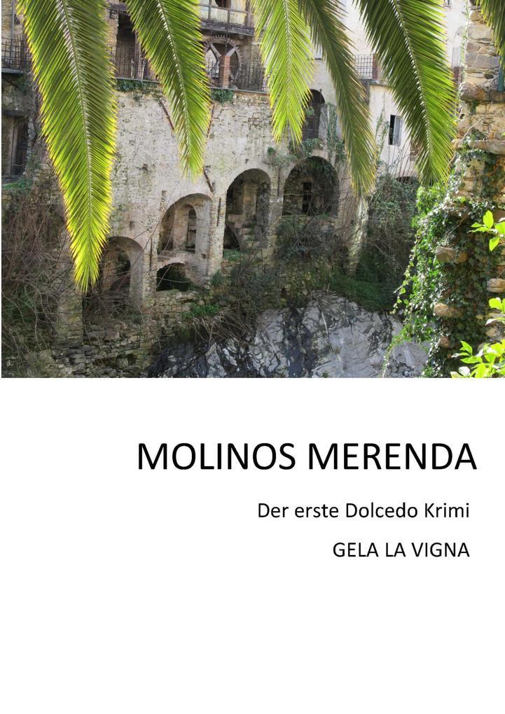 MOLINOS MERENDA als eBook von Gela La Vigna