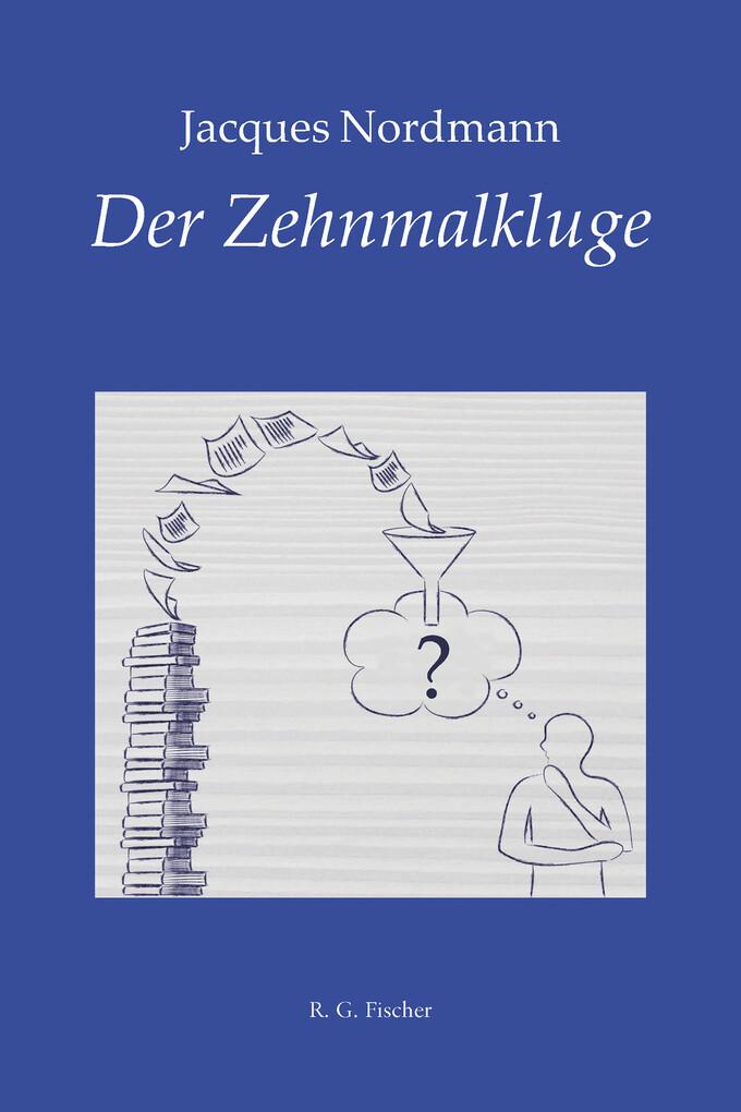 Der Zehnmalkluge als eBook epub