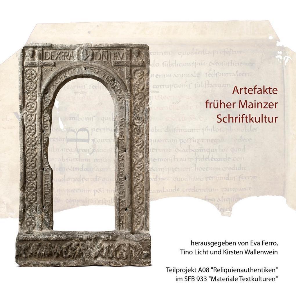 Artefakte früher Mainzer Schriftkultur als Buch