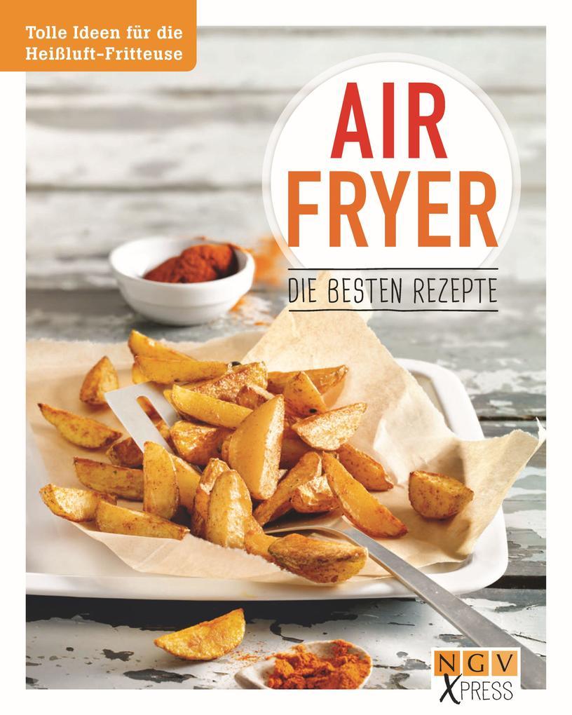 Airfryer - Die besten Rezepte als eBook