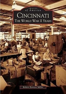 Cincinnati: The World War II Years als Taschenbuch