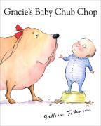 Gracie's Baby Chub Chop als Buch (gebunden)