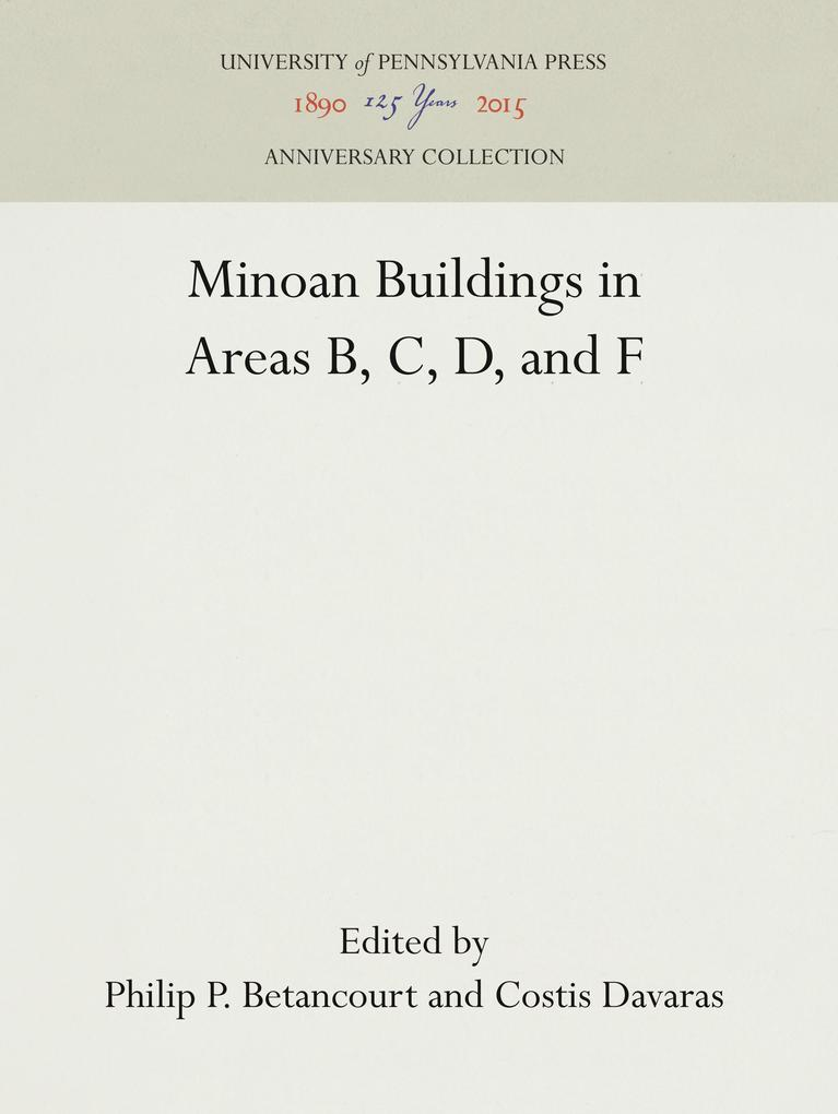 Minoan Buildings in Areas B, C, D, and F als Buch (gebunden)