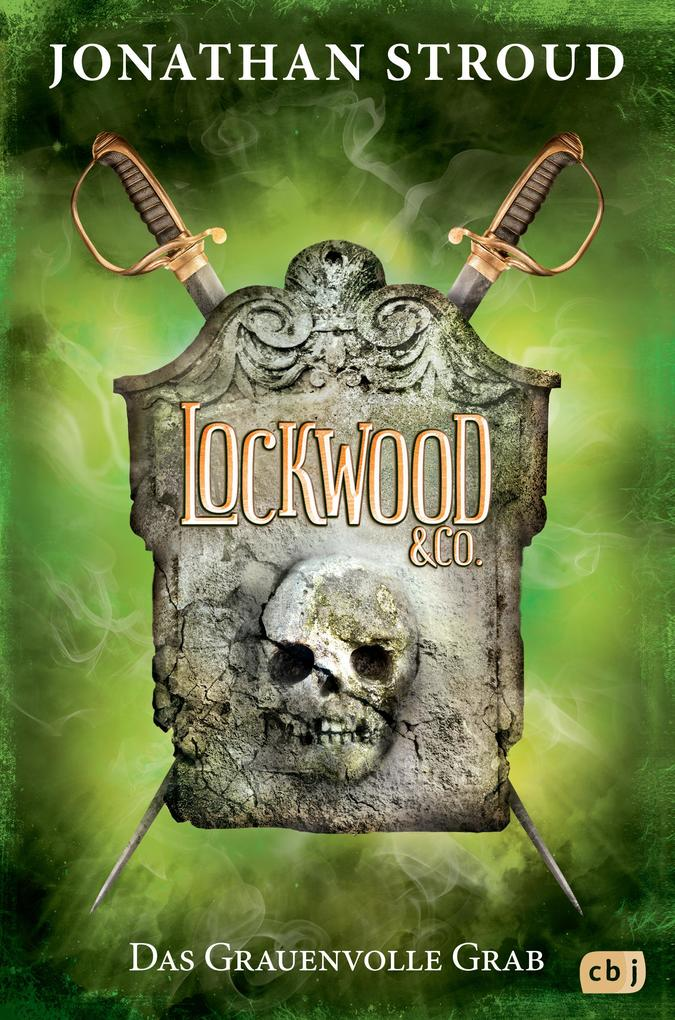 Lockwood & Co. - Das Grauenvolle Grab als eBook