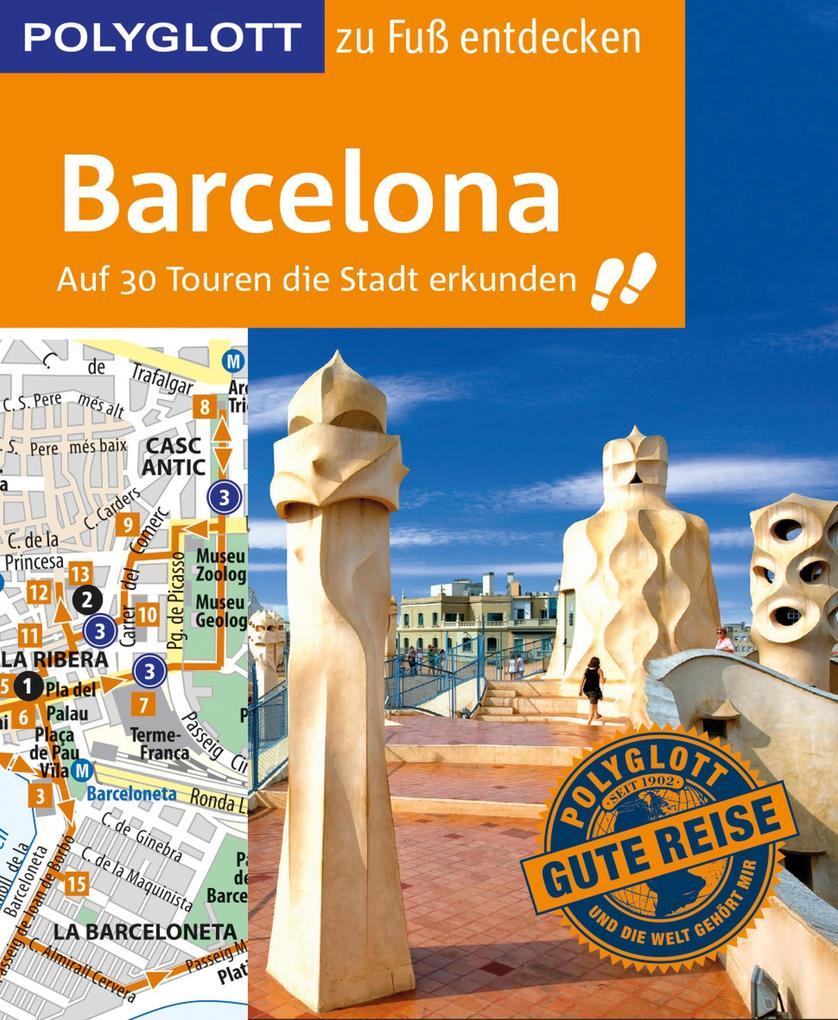 POLYGLOTT Reiseführer Barcelona zu Fuß entdecken als eBook