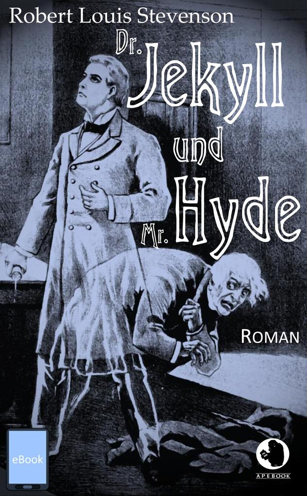 Dr. Jekyll und Mr. Hyde als eBook
