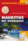 Mauritius mit Rodrigues - Reiseführer von Iwanowski