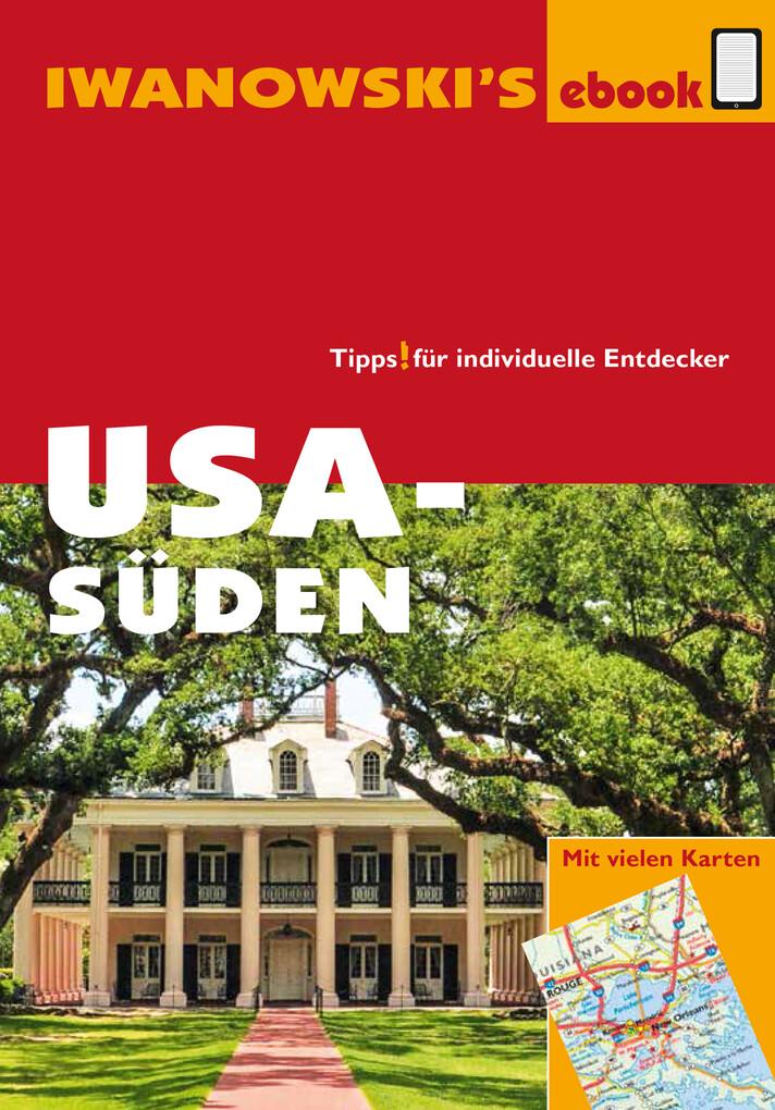USA Süden - Reiseführer von Iwanowski als eBook