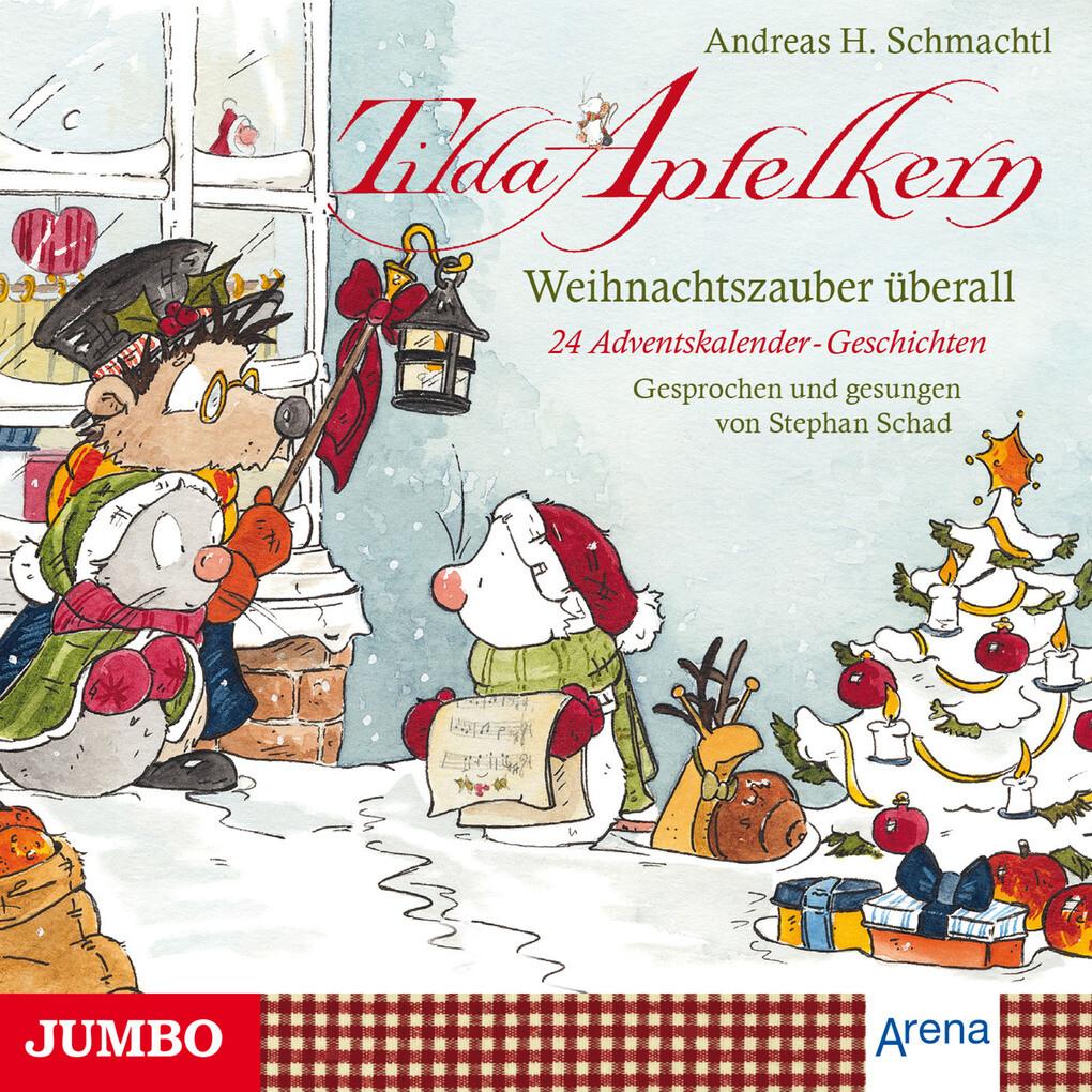 Tilda Apfelkern. Weihnachtszauber überall als Hörbuch Download