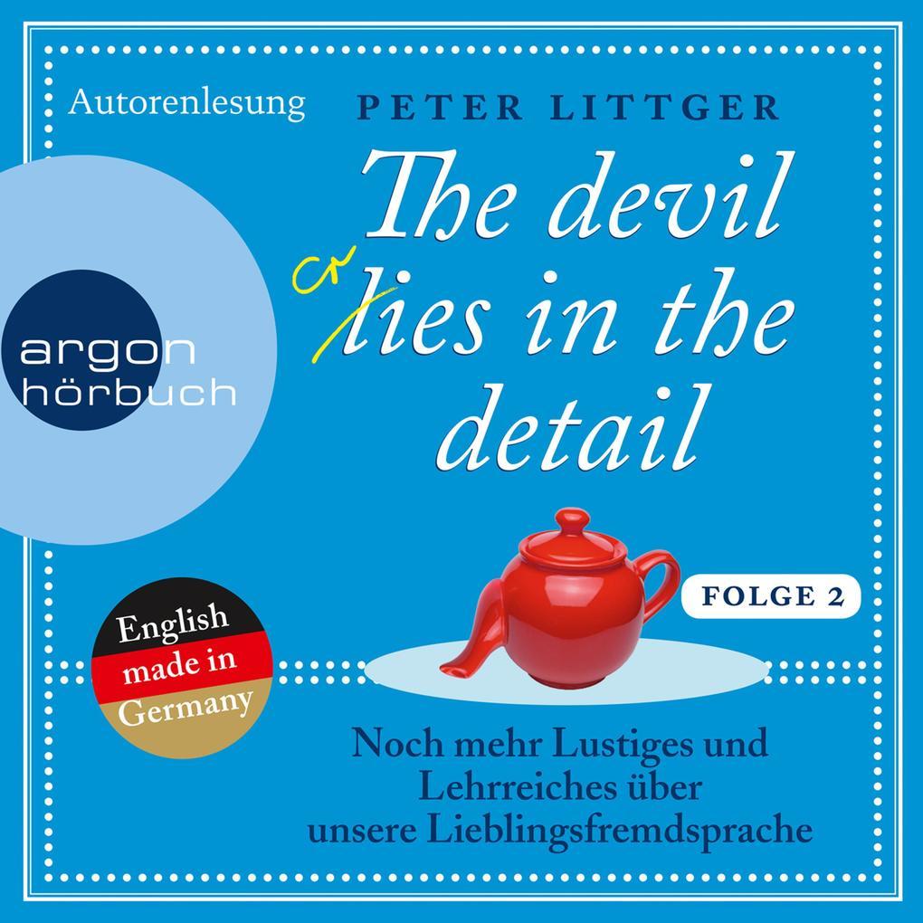 The Devil Lies in the Detail 2 - Noch mehr Lustiges und Lehrreiches über unsere Lieblingsfremdsprache (Ungekürzte Autorenlesung) als Hörbuch Download