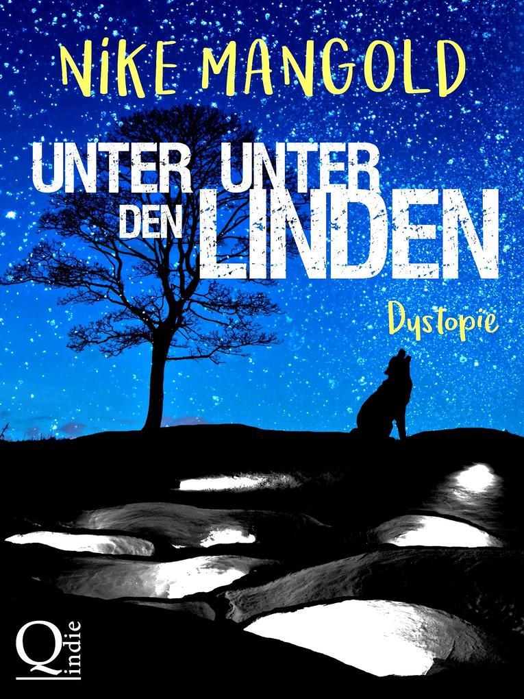 Unter Unter den Linden: Dystopie als eBook epub