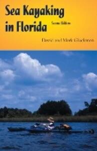 Sea Kayaking in Florida, Second Edition als Taschenbuch