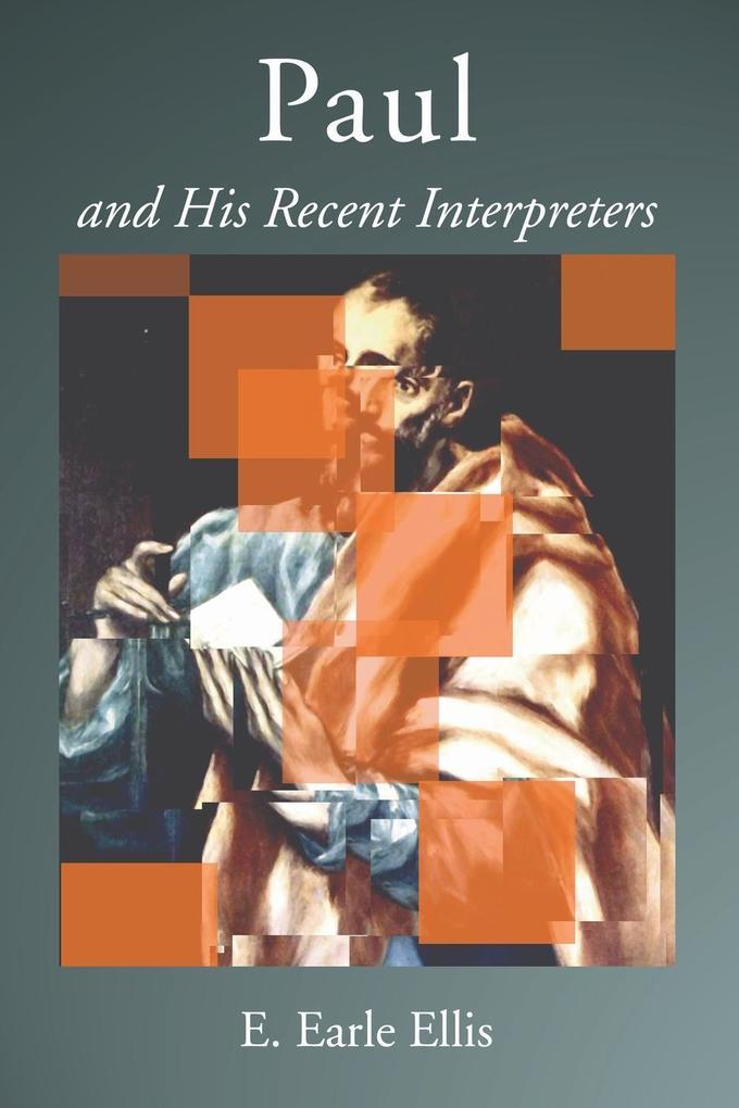 Paul and His Recent Interpreters als Taschenbuch